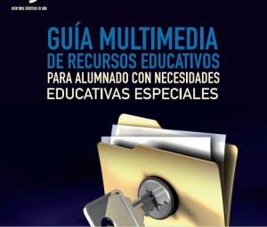 GUÍA MULTIMEDIA DE RECURSOS PARA ALUMNADO CON NECESIDADES EDUCATIVAS ESPECIALES.