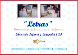 Aplicación on line para el aprendizaje de la lectoescritura, letra a letra, con muchas actividades de concienciación fonológica y metalinguísticas.